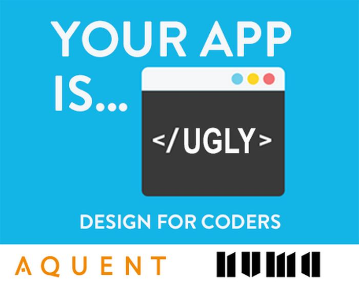 [Ouverture inscriptions] Conférence Your App is Ugly : Design for Coders @NUMA